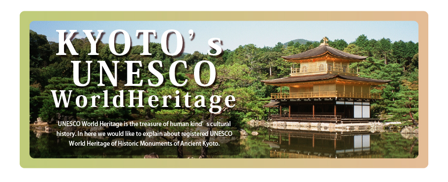 KYOTO's UNESCO World Heritage